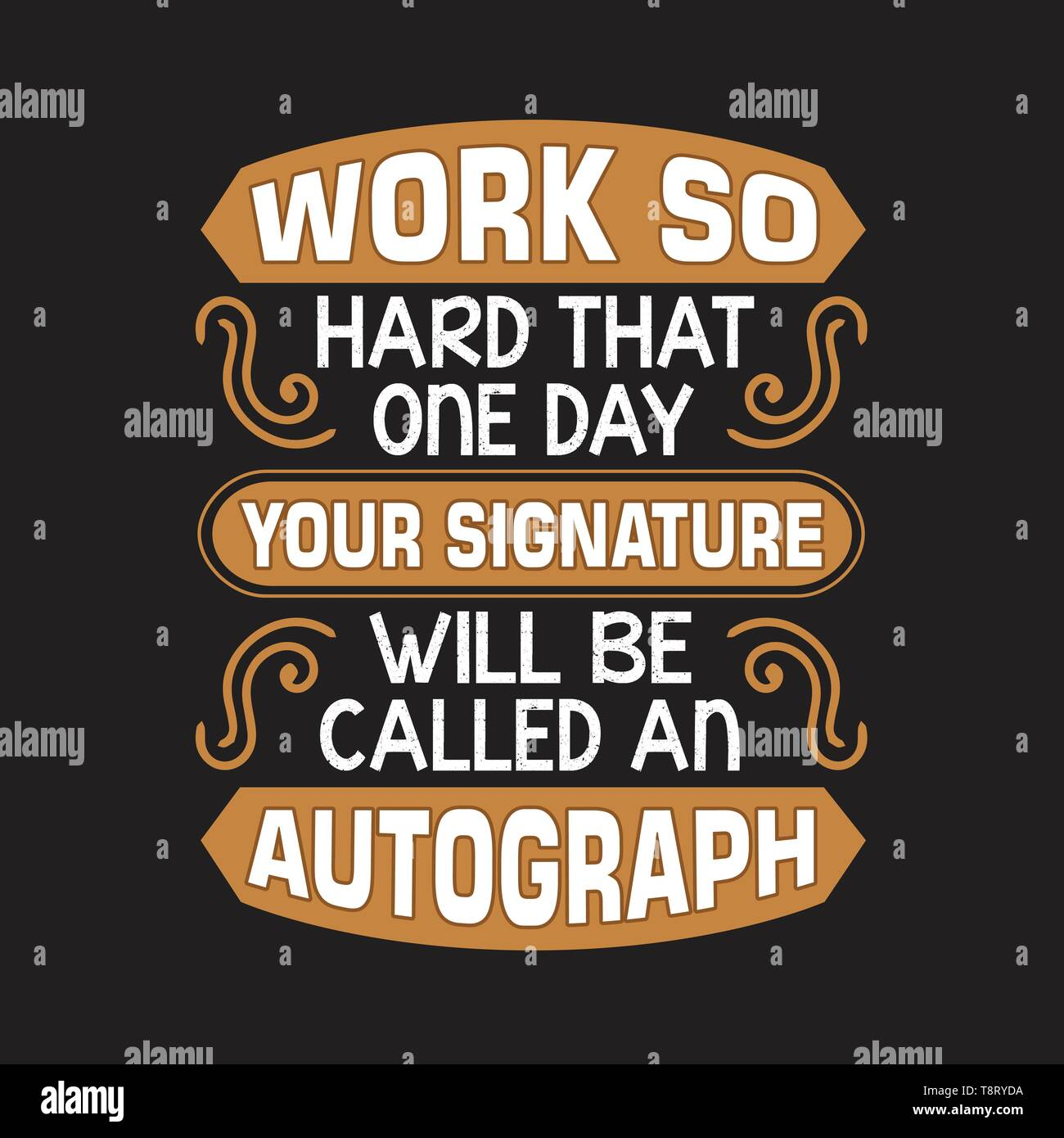 funny work quote work so hard that one day stock vector art