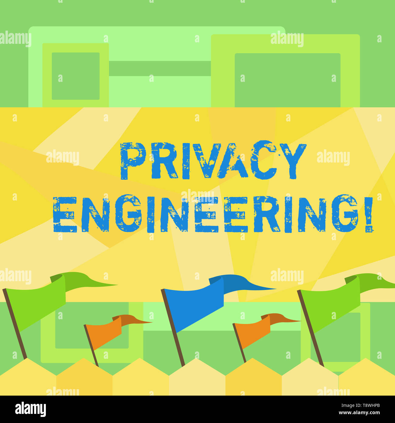 Handwriting text writing Privacy Engineering. Conceptual photo engineered systems provide acceptable levels of privacy Blank Solid Colorful Pennant St - Stock Image