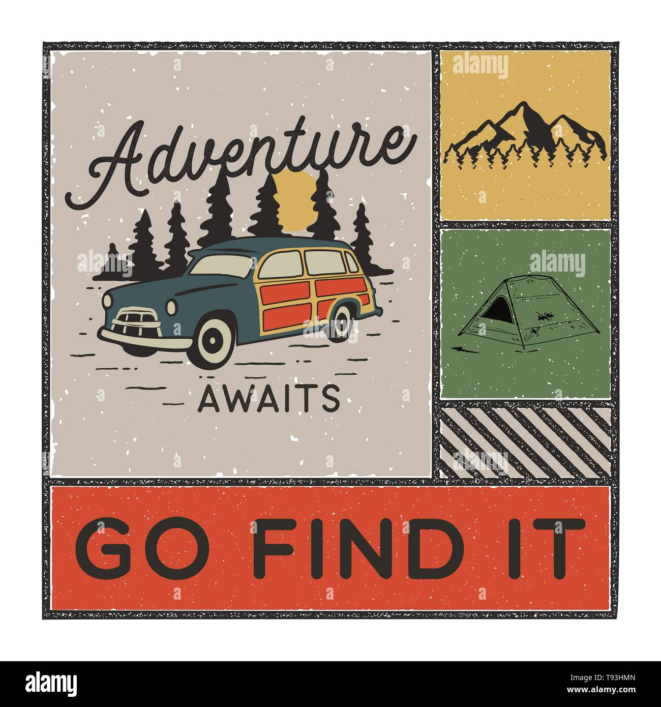 Vintage hand drawn adventure poster with mountains, tent, camp car and quote - Adventure awaits go find it. Old style outdoors adventure patch. Retro  - Stock Image