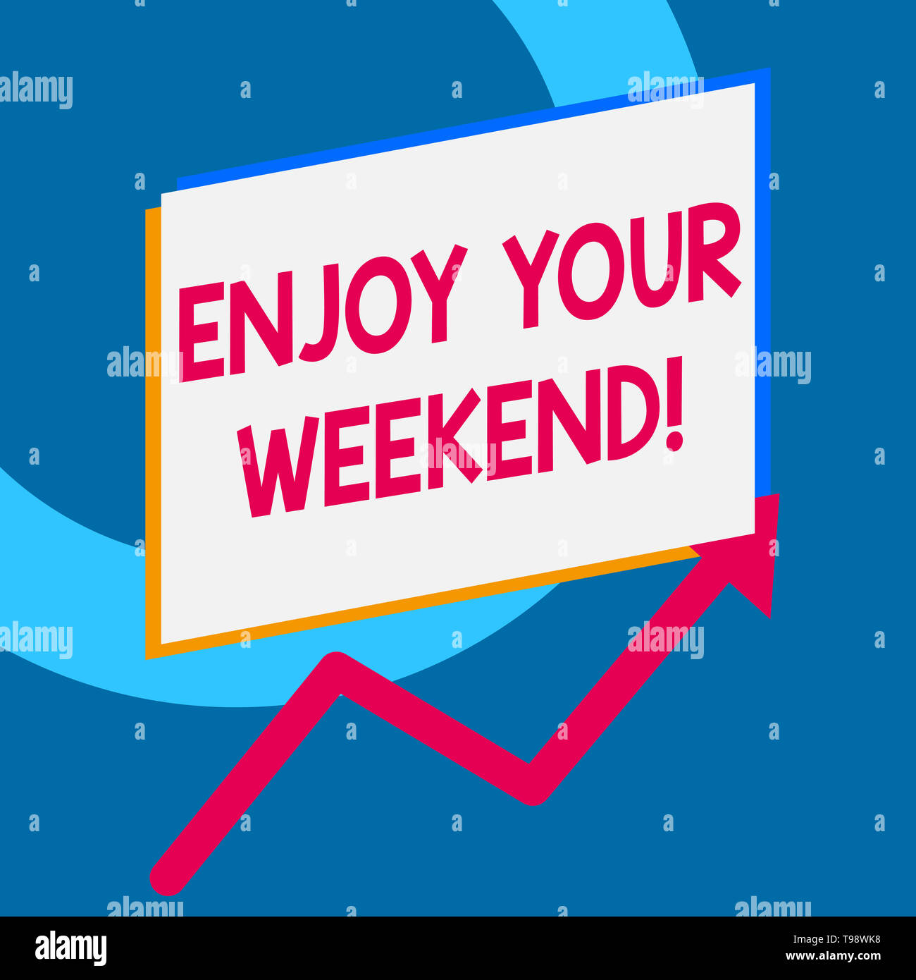 Writing note showing Enjoy Your Weekend. Business concept for wishing someone that something nice will happen at holiday - Stock Image
