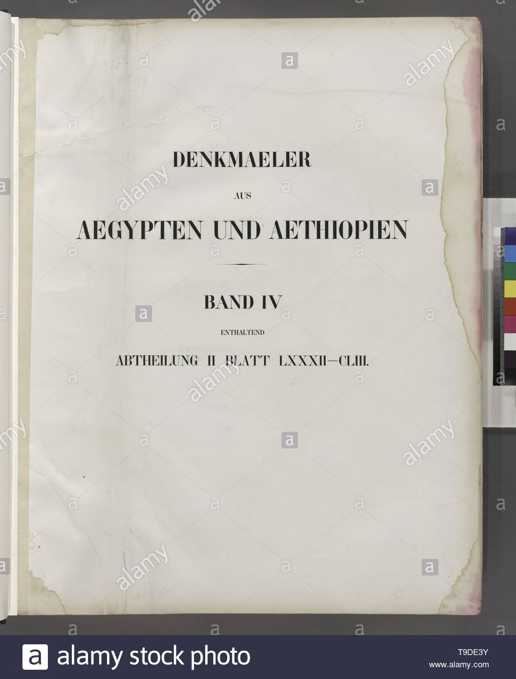 Lepsius,Richard,1810-1884-Title page]  Denkmaeler aus Aegypten und Aethiopien  Band IV enthaltend Abtheilung II Blatt LXXXII-CLIII [82-153] - Stock Image
