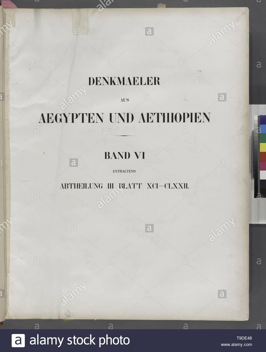 Lepsius,Richard,1810-1884-Title page] Denkmaeler aus Aegypten und Aethiopien  Band VI enthaltend Abtheilung III Blatt XCI-CLXXII [91-172] - Stock Image