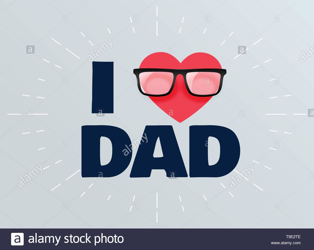 I love dad fathers day background - Stock Image