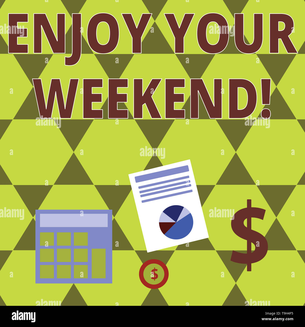 Word writing text Enjoy Your Weekend. Business photo showcasing wishing someone that something nice will happen at holiday Computing Dollar Investment - Stock Image