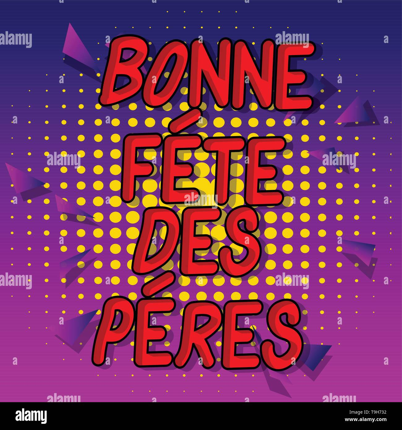 Bonne Fete Des Peres Fathers Day In French Vector