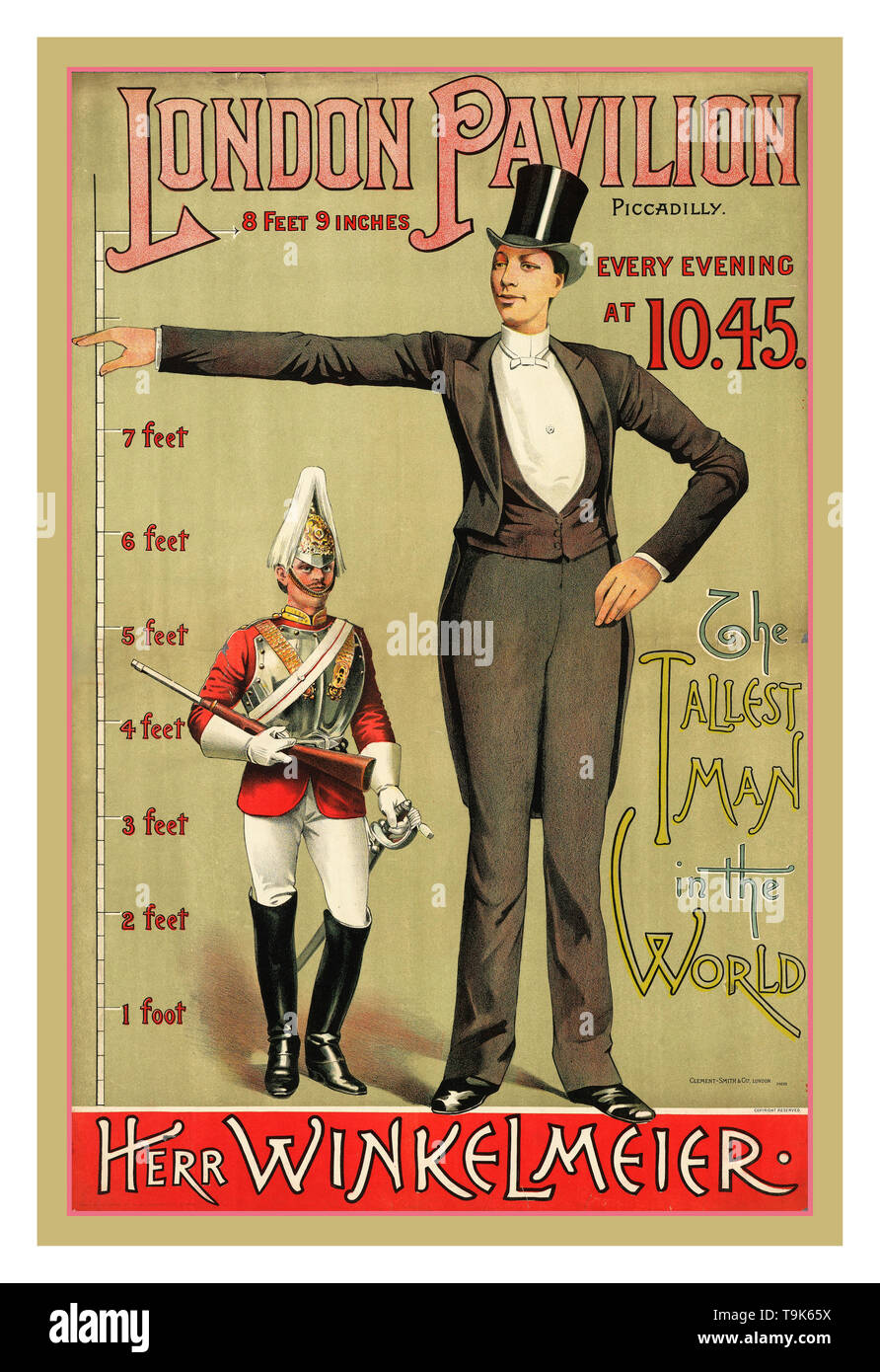 Vintage 1880's entertainment Poster  London Pavilion, Piccadilly London every evening at 10.45  'The tallest man in the world' : 'Herr Winkelmeier'. Giant Freak Show Poster advertising the appearance of Herr Winkelmeier (who was 8 feet 9 inches tall) in a variety show organised by Mr. E. Villiers at the London Pavilion in Piccadilly in 1885. Born on 27 April 1860 in Lengau, Austria, Winkelmeier was advertised as the tallest man who ever existed. He toured Europe, having previously 'created... a sensation at the Folies Bergeres, Paris' and was introduced to Queen Victoria in 1887 - Stock Image