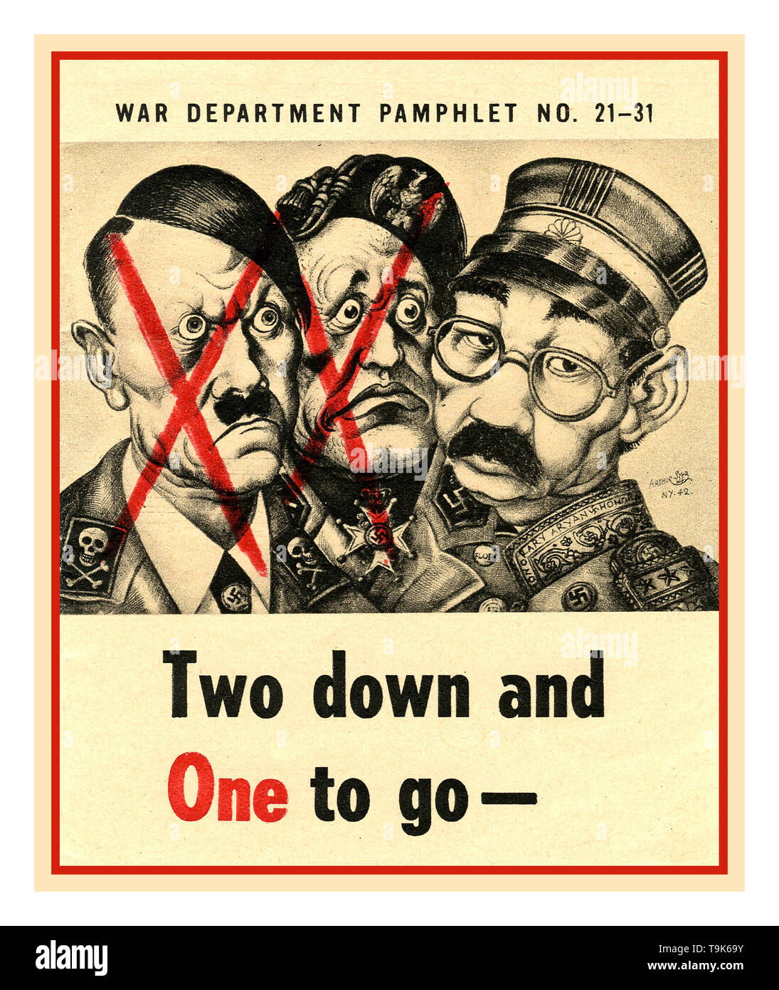 """Vintage WW2 propaganda poster pamphlet  """"Two down and One to go..""""   Two Axis Leaders dead with one more to go. War Department Pamphlet No. 21-31 featuring an illustration of Adolf Hitler, Benito Mussolini and Emperor Hirohito. Published for the USA War Department on 28 April 1945, - Stock Image"""