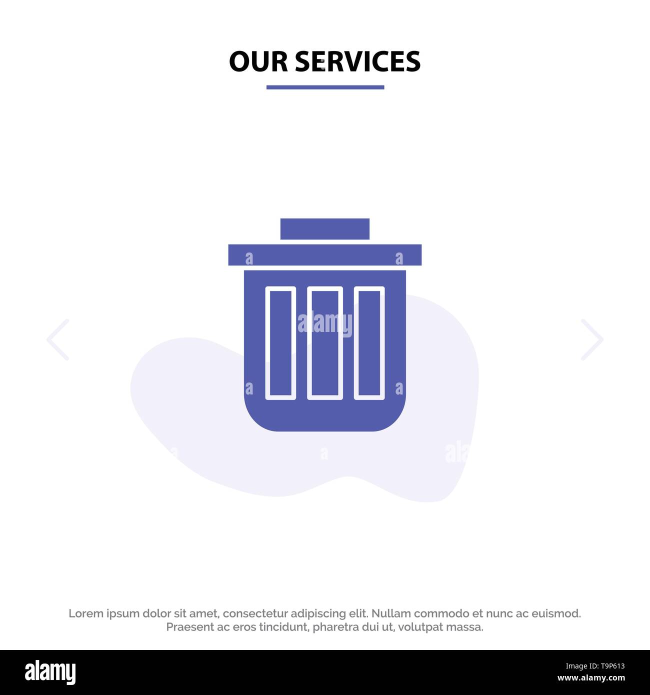 Our Services Trash, Basket, Bin, Can, Container, Dustbin, Office Solid Glyph Icon Web card Template - Stock Image