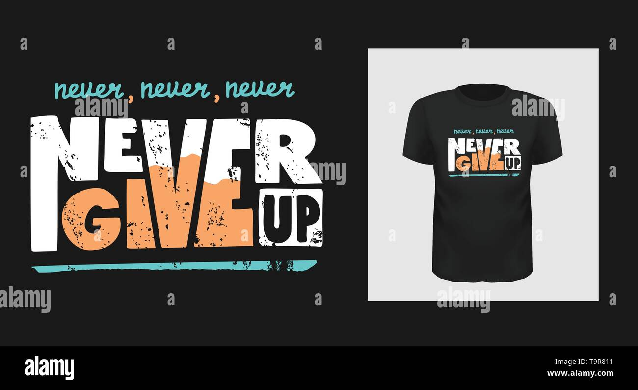 b47122fd5 Never give up vector motivational quote. Hand written lettering for print  on sport t-