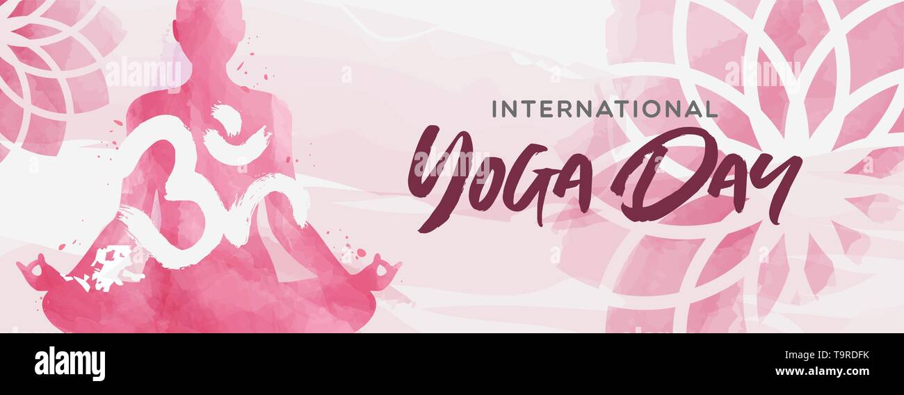International Yoga Day banner illustration. Pink watercolor art of woman doing lotus pose exercise and floral background. - Stock Vector