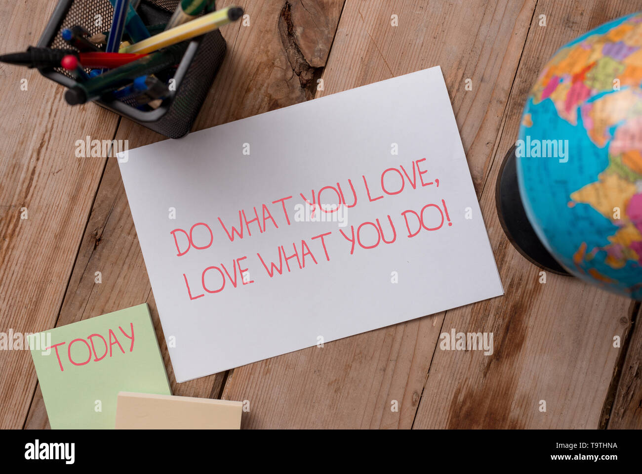 Writing note showing Do What You Love Love What You Do. Business concept for you able doing stuff you enjoy it to work in better places then Writing e - Stock Image