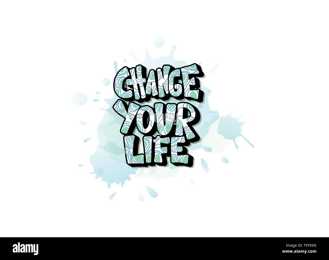 Change your life handwritten lettering with watercolor decoration. Poster vector template with quote. Color  illustration. - Stock Image