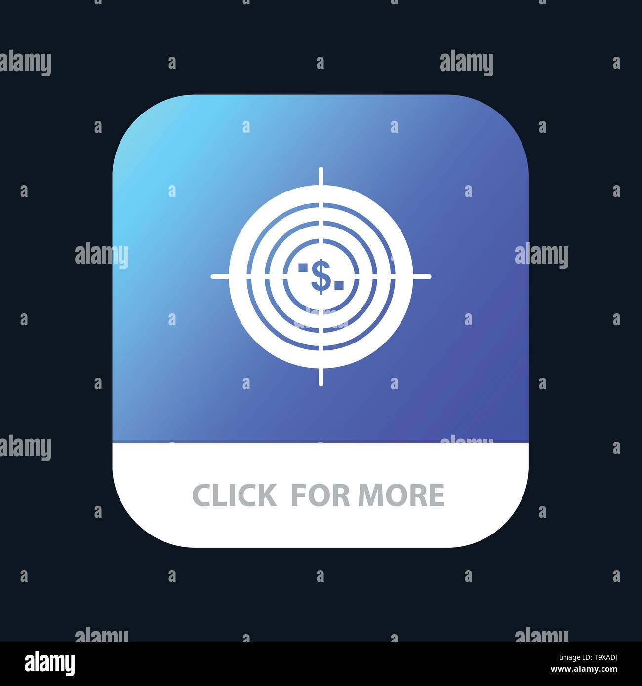 Target, Aim, Business, Cash, Financial, Funds, Hunting, Money Mobile App Button. Android and IOS Glyph Version - Stock Image