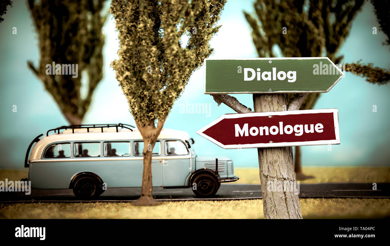 Street Sign the Direction Way to Dialog versus Monologue - Stock Image
