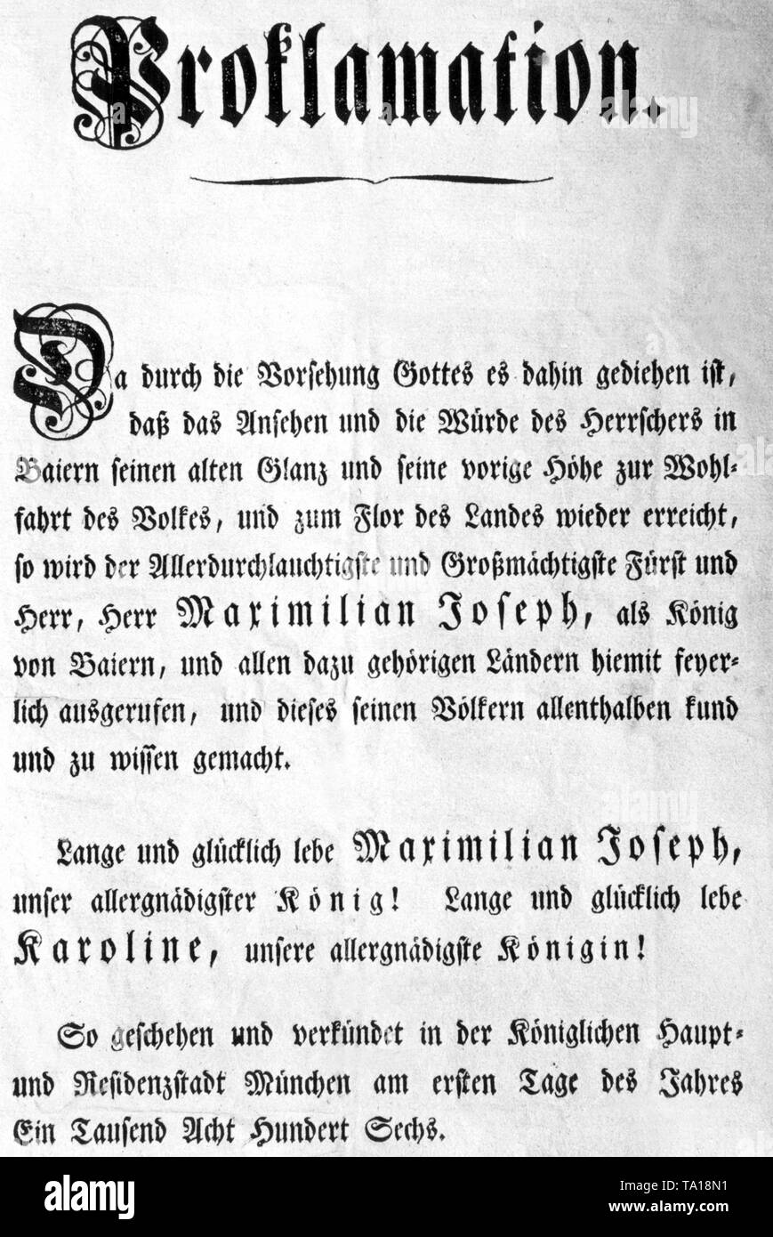 This photograph shows the proclamation announcing the establishment of the Kingdom of Bavaria and the appointment of the former Elector Maximilian Joseph as King of Bavaria. Together with 16 southern German princes, Bavaria resigned from the Reich and founded the Rhine Confederation in Paris under Napoleon's protectorate, which was followed by 20 other German territories until 1811. The political center of this group directed against Vienna is Munich. - Stock Image