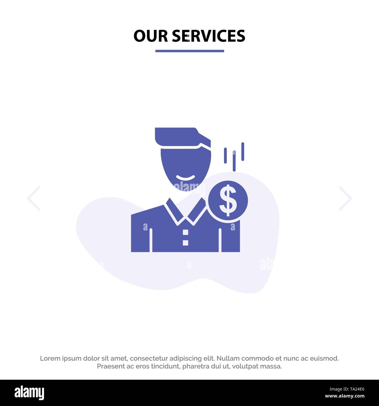 Our Services Cost, Fee, Male, Money, Payment, Salary, User Solid Glyph Icon Web card Template - Stock Image