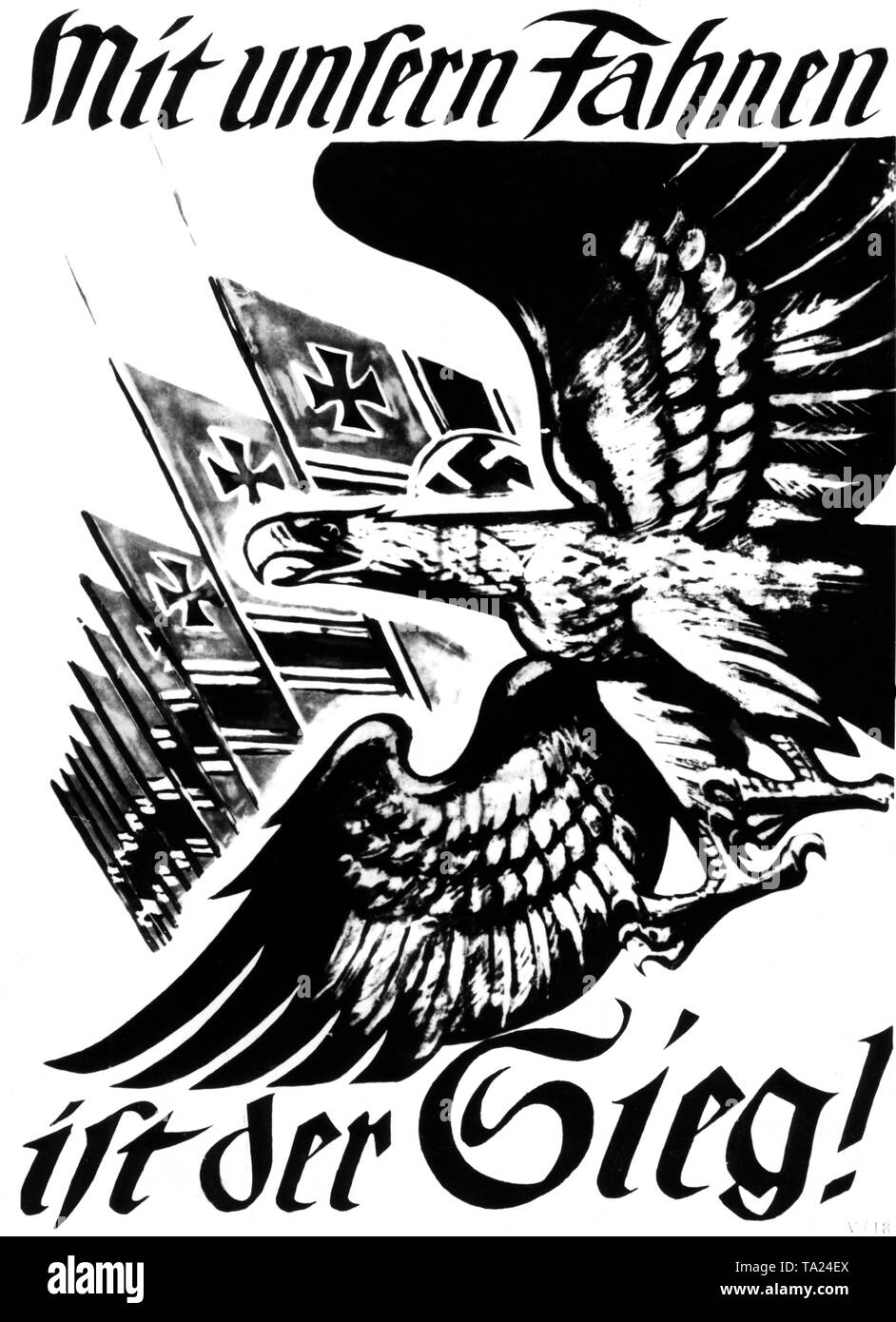 Propaganda poster with the German imperial eagle in a dive. In the background, some flags with the emblem of the Wehrmacht. A lettering proclaims 'Victory is with our flags!' - Stock Image