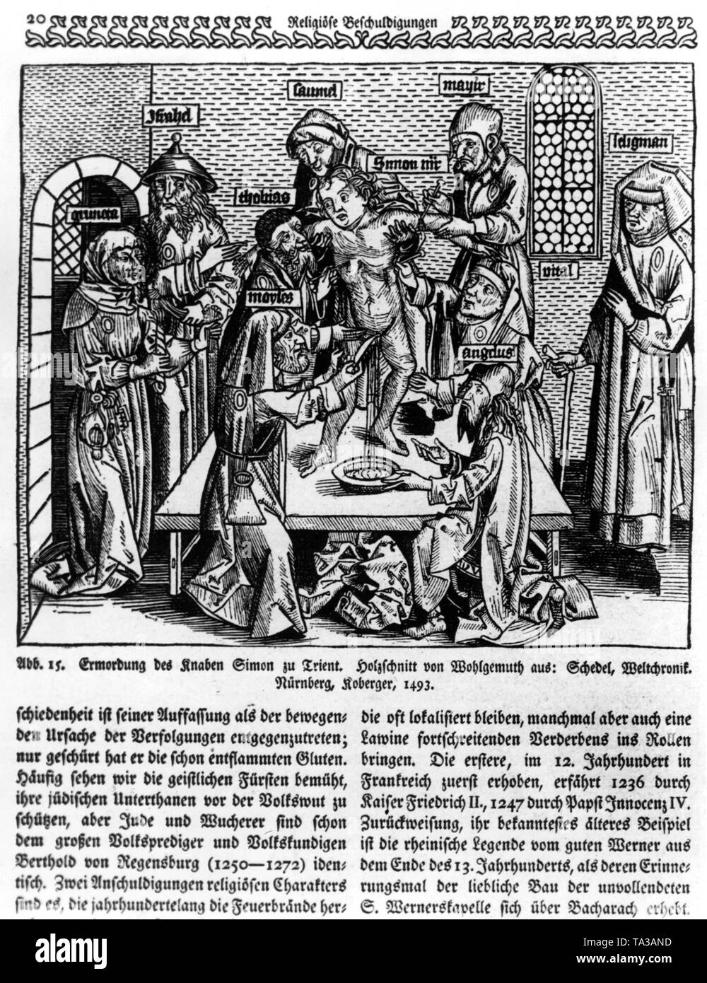 The martyrdom of Simon. The boy Simon is in the middle, he is surrounded by Jews who are torturing him. Woodcut of Wohlgemuth from the Weltchronik (Chronicle of the World) of Schedel, Nuremberg, Koberger. - Stock Image