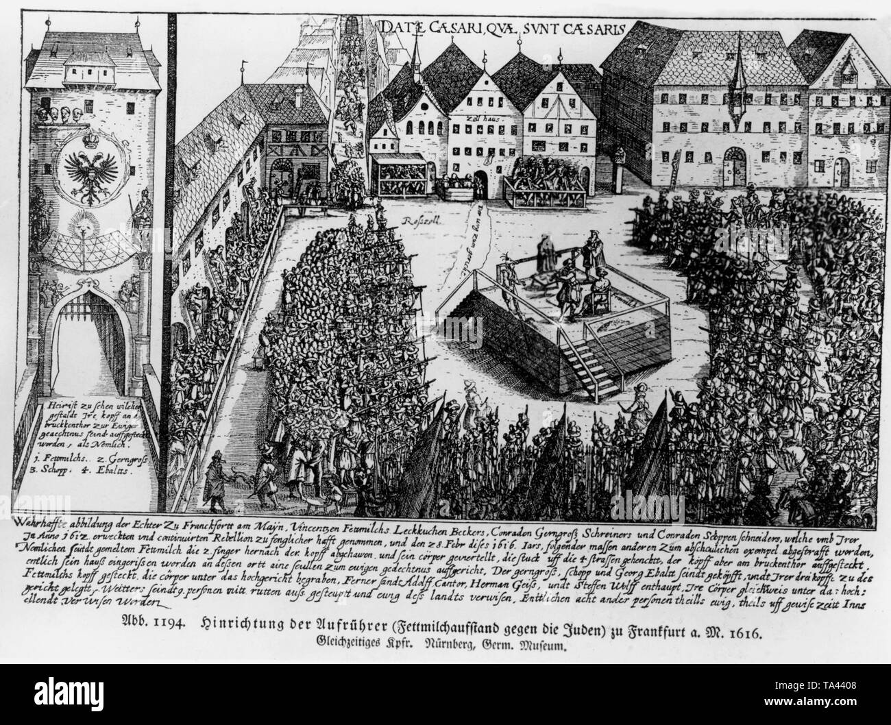 The rebels of the insurrection led by Vincenz Fettmilch, Konrad Gerngross and Konrad Schoppen are executed on the scaffold at the Frankfurt Rossmarkt. This is not based directly on the plunderings in the Judengasse (Jews' Lane) but on the lese majesty, since they had ignored the Emperor's orders. - Stock Image