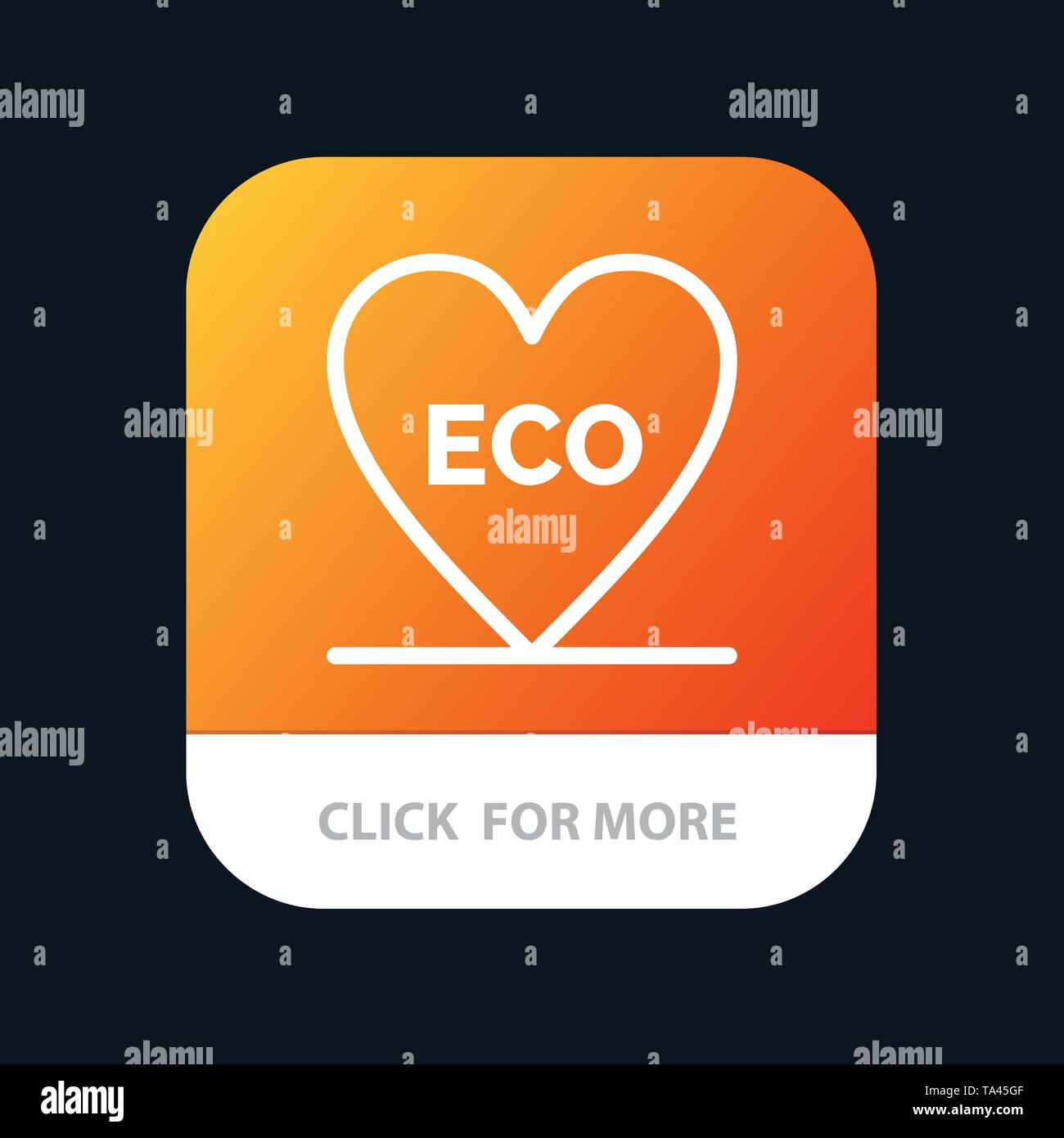 Eco, Heart, Love, Environment Mobile App Button. Android and IOS Line Version - Stock Image