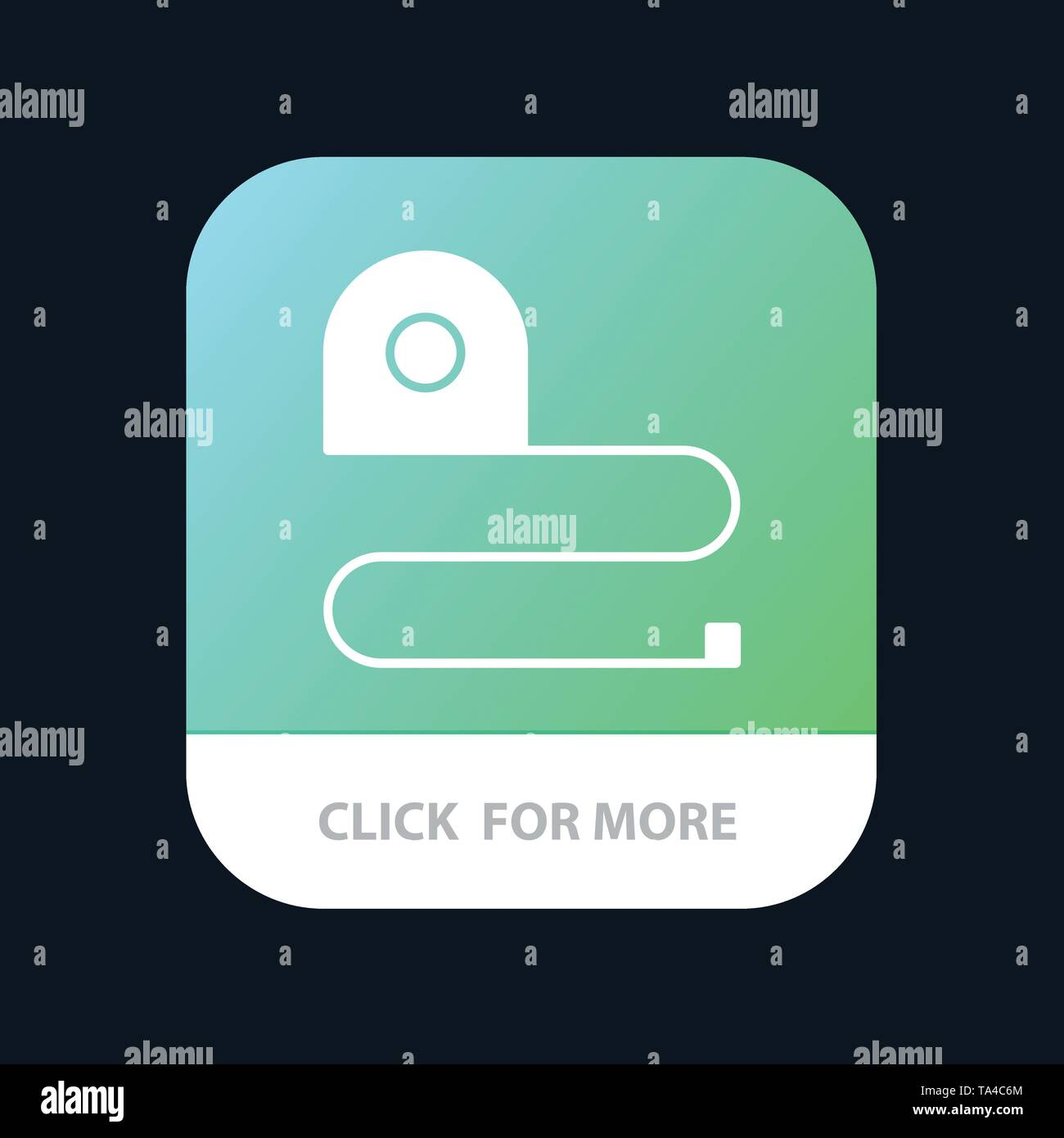 Construction, Measuring, Scale, Tape Mobile App Button. Android and IOS Glyph Version - Stock Image