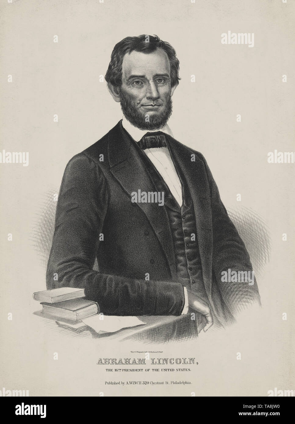 Abraham Lincoln, the 16th President of the United States, Lithograph by Thomas S. Wagner, Published by A. Winch,  Philadelphia, 1860's - Stock Image