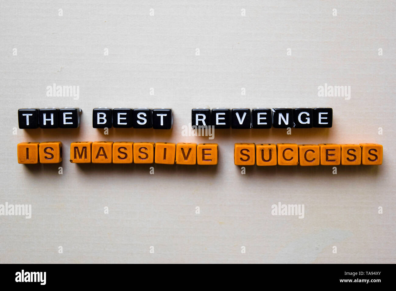 Success Is The Best Revenge Stock Photos & Success Is The