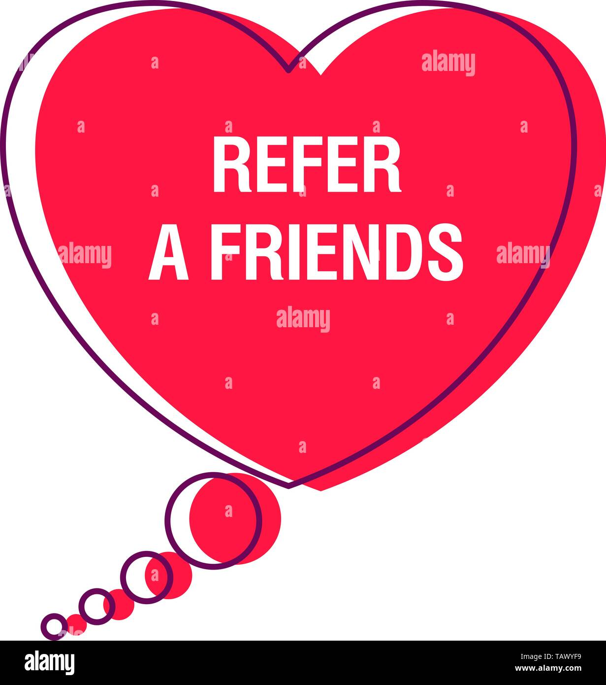 Refer a friends speech bubble - Stock Image
