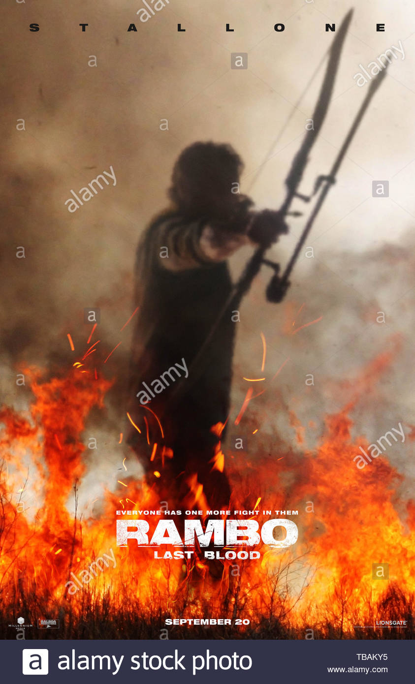 RELEASE DATE: September 20, 2019 TITLE: Rambo: Last Blood STUDIO: Lionsgate DIRECTOR: Adrian Grunberg PLOT: Rambo must confront his past and unearth his ruthless combat skills to exact revenge in a final mission. A deadly journey of vengeance, RAMBO: LAST BLOOD marks the last chapter of the legendary series. STARRING: SYLVESTER STALLONE as Rambo poster art. (Credit Image: © Lionsgate/Entertainment Pictures) - Stock Image