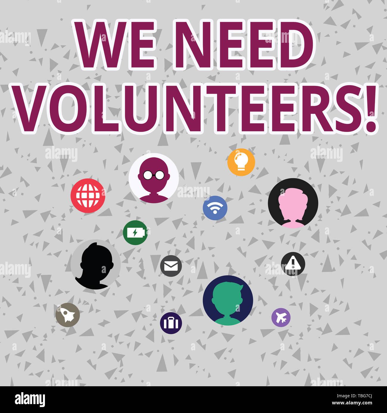 Word writing text We Need Volunteers  Business photo