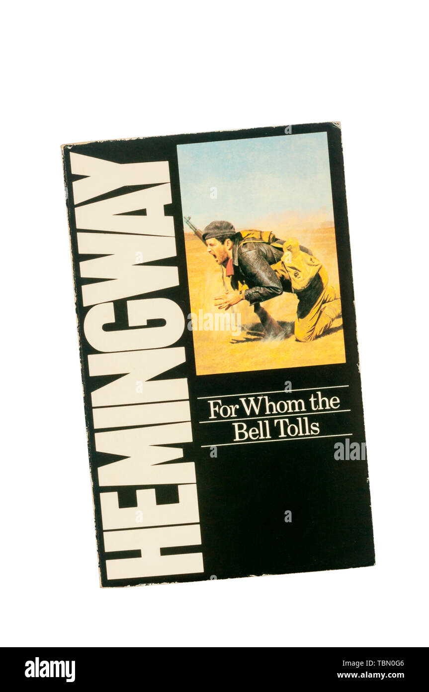 Paperback copy of For Whom the Bell Tolls by Ernest hemingway.  Hemingway's novel of the Spanish Civil War, first published in 1941. Stock Photo