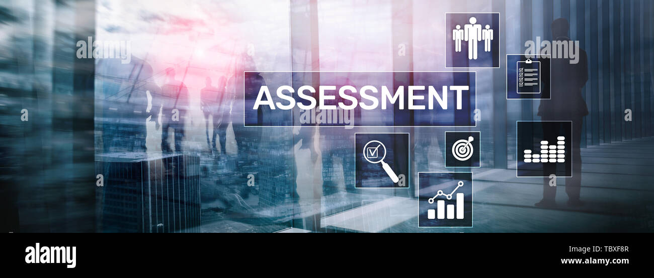 Assessment Evaluation Measure Analytics Analysis Business and Technology concept on blurred background. - Stock Image