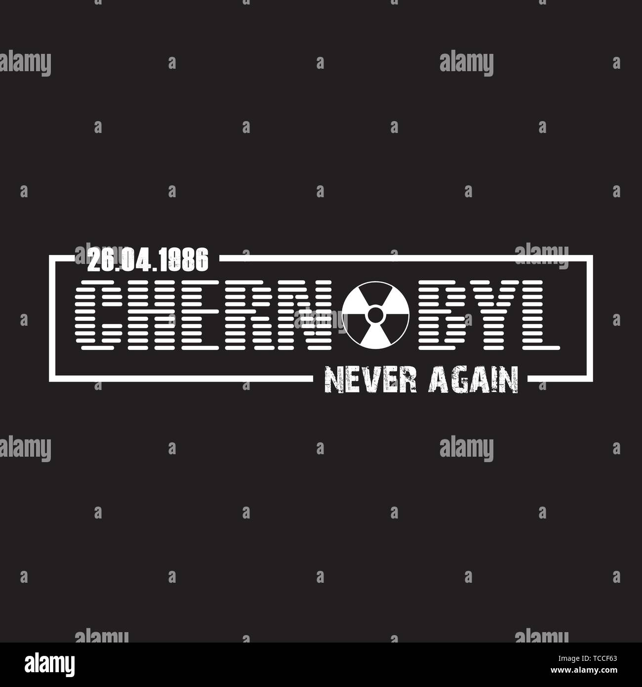 CHERNOBYL - Never Again - Vector illustration design for banner, t shirt graphics, fashion prints, slogan tees, stickers, cards, posters and other - Stock Vector