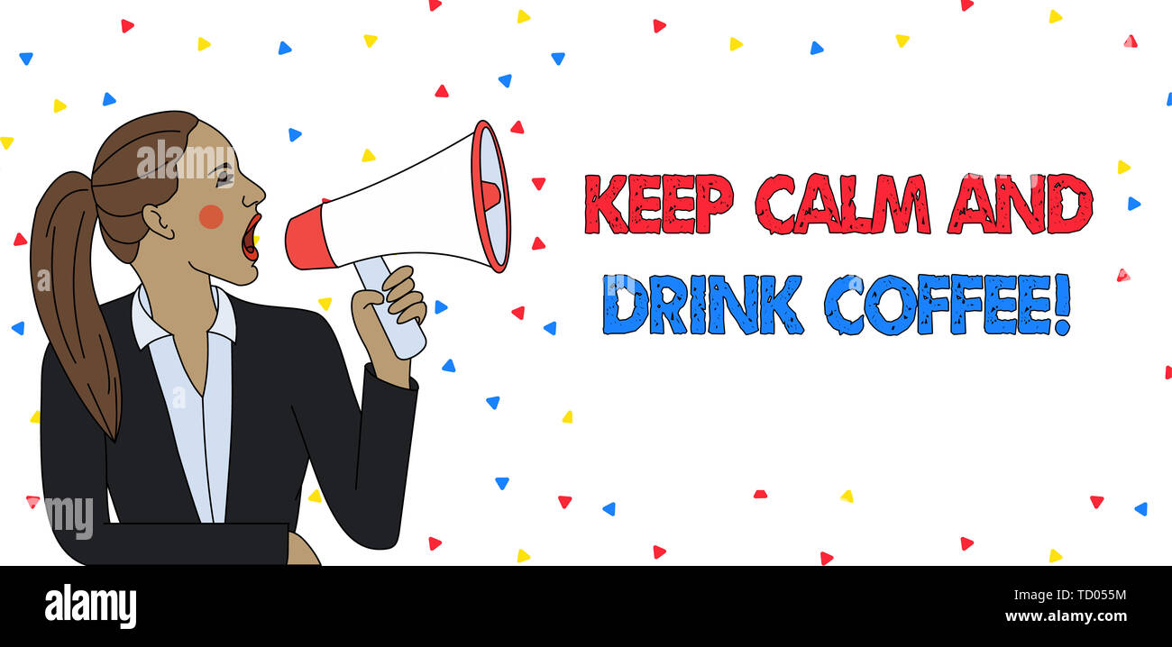 Text sign showing Keep Calm And Drink Coffee. Business photo text encourage demonstrating to enjoy caffeine drink and relax Young Woman Jacket Ponytai - Stock Image