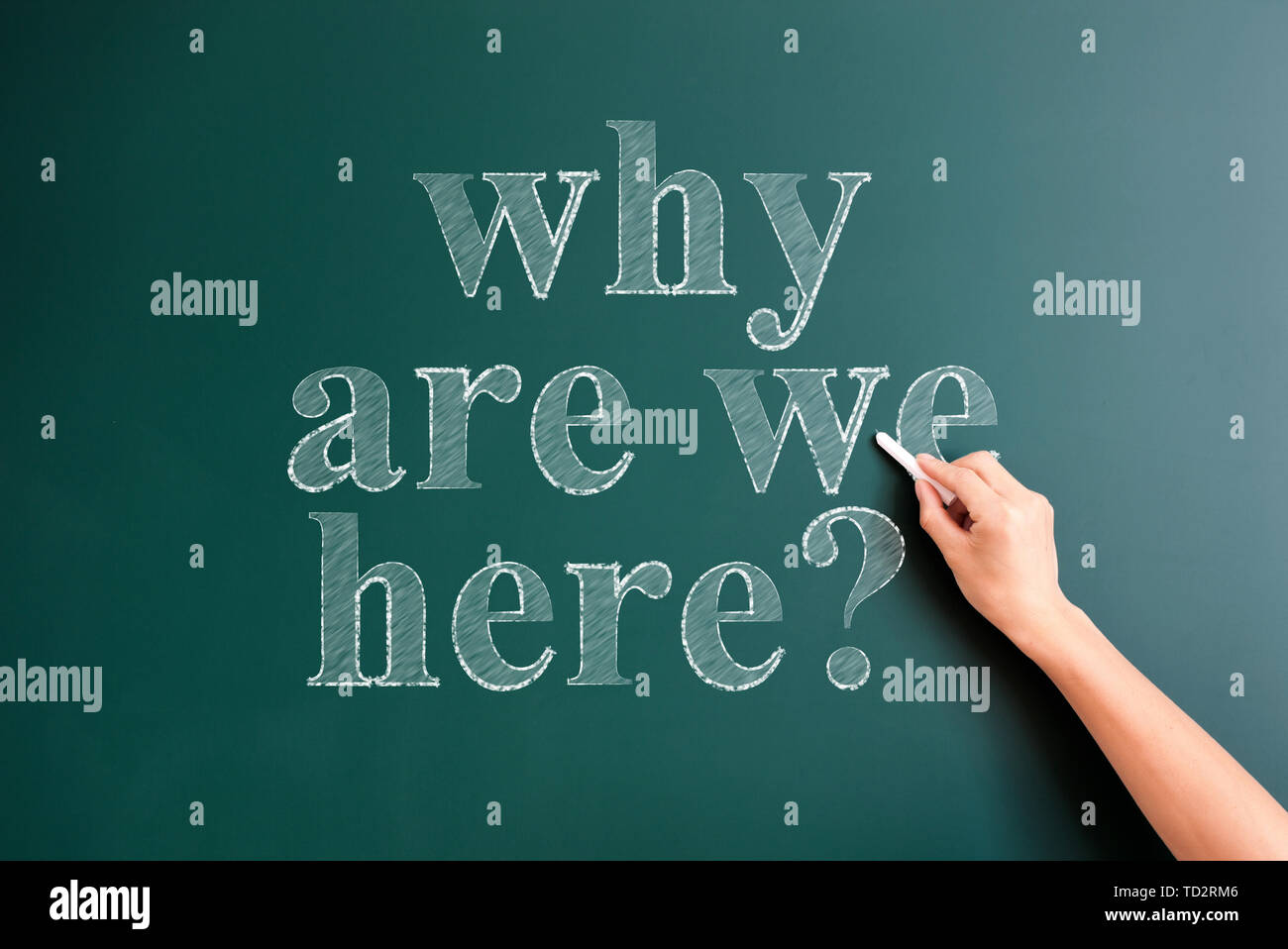 'why are we here' written on blackboard - Stock Image
