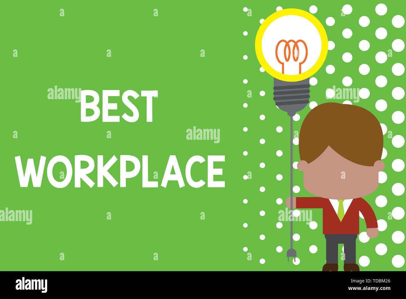 Text sign showing Best Workplace. Business photo text Ideal company to work with High compensation Stress free Standing man tie holding plug socket li - Stock Image