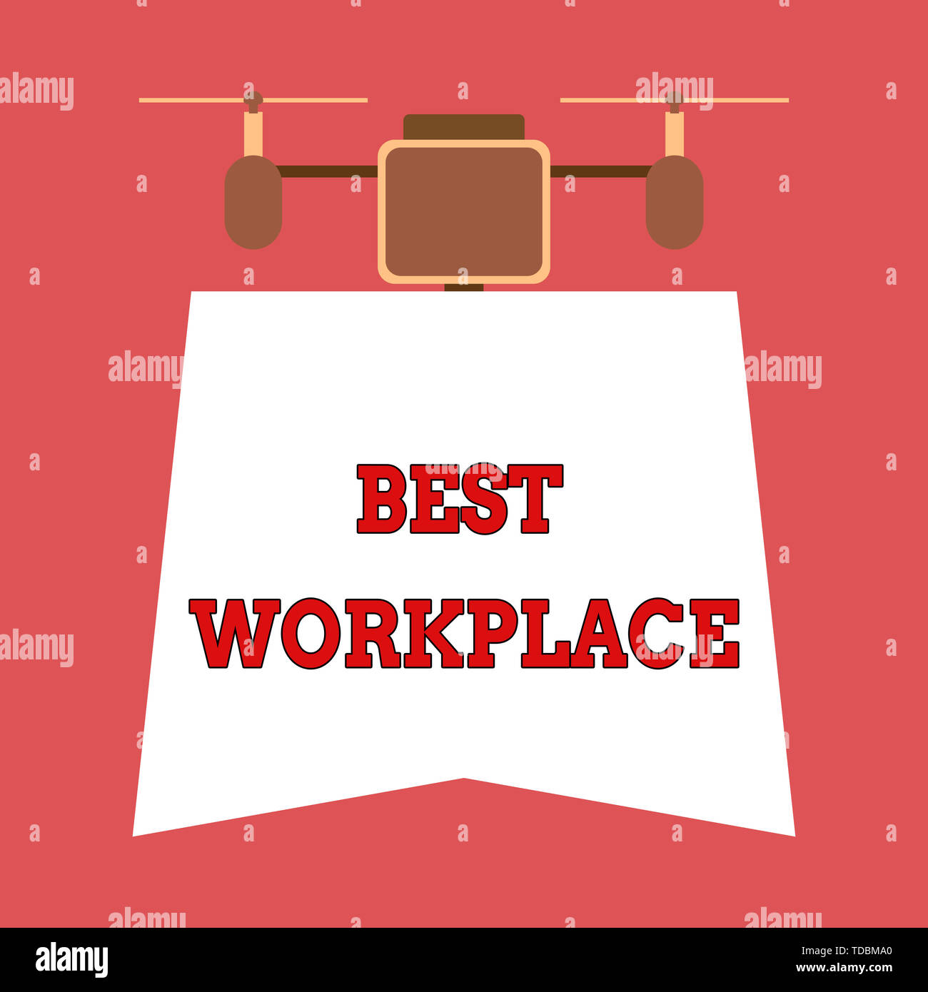 Writing note showing Best Workplace. Business concept for Ideal company to work with High compensation Stress free Drone holding downwards banner. Geo - Stock Image