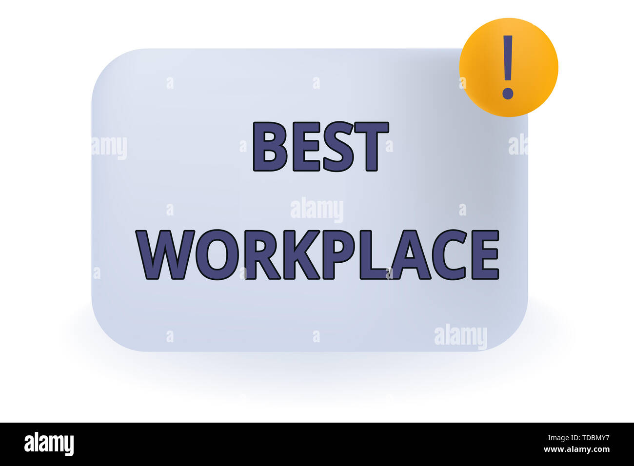 Conceptual hand writing showing Best Workplace. Concept meaning Ideal company to work with High compensation Stress free Empty Rectangular Shape Text  - Stock Image