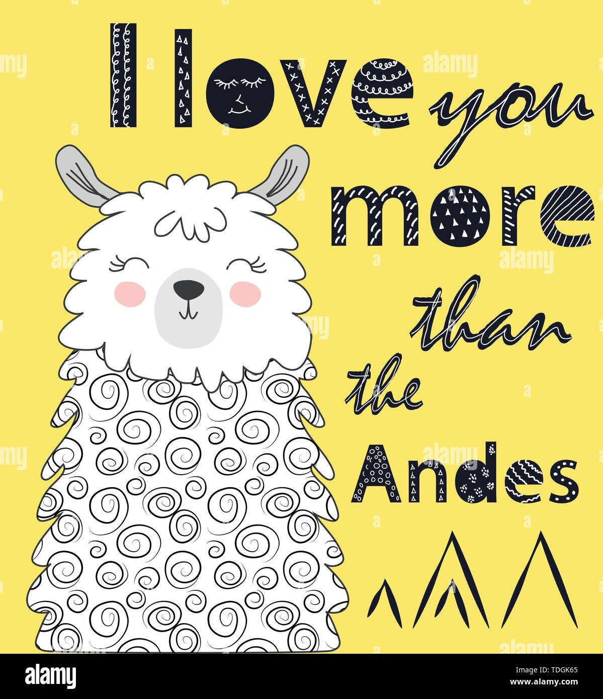 I love you more than the Andes. Scandinavian style poster with hand drawn letters. Hand drawn Cute cartoon llama, alpaca character illustration and ca - Stock Vector