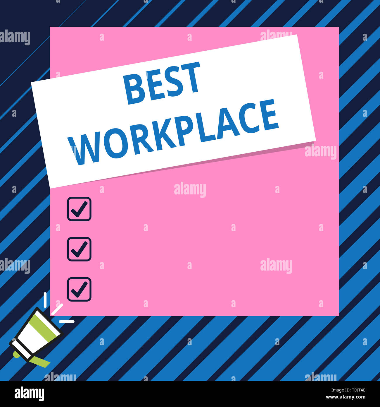 Conceptual hand writing showing Best Workplace. Concept meaning Ideal company to work with High compensation Stress free Speaking trumpet on bottom an - Stock Image
