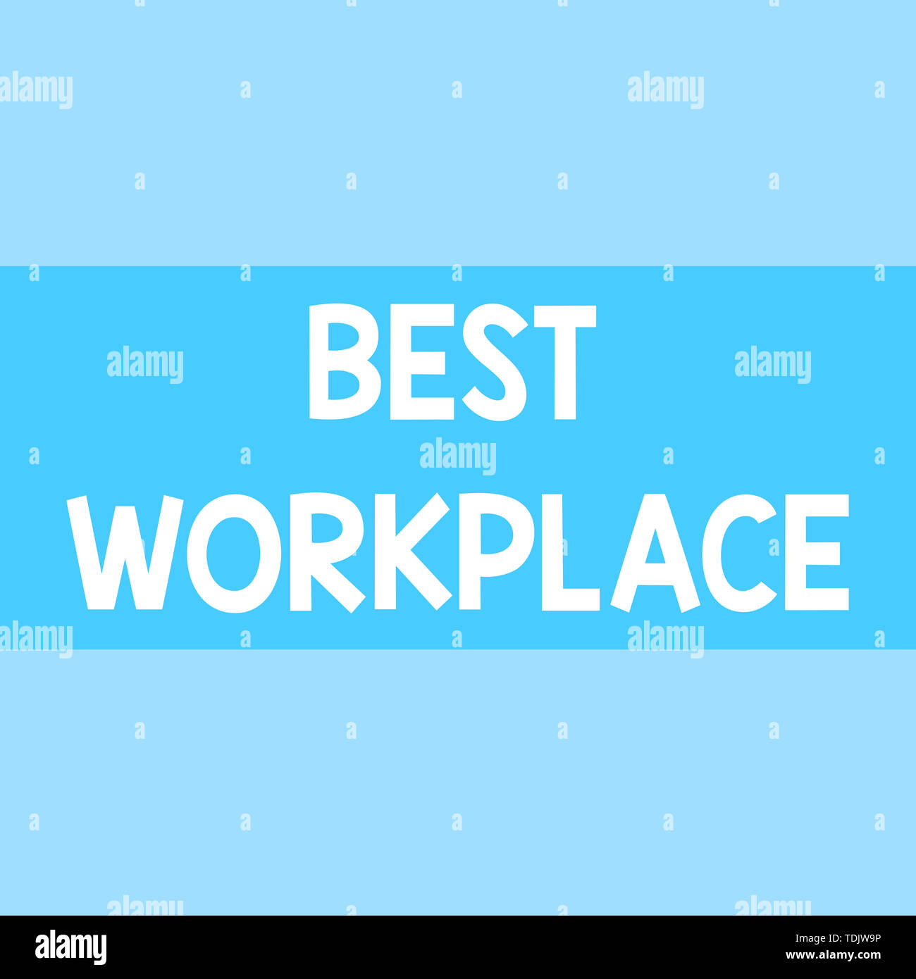 Writing note showing Best Workplace. Business concept for Ideal company to work with High compensation Stress free Square rectangle paper sheet loaded - Stock Image