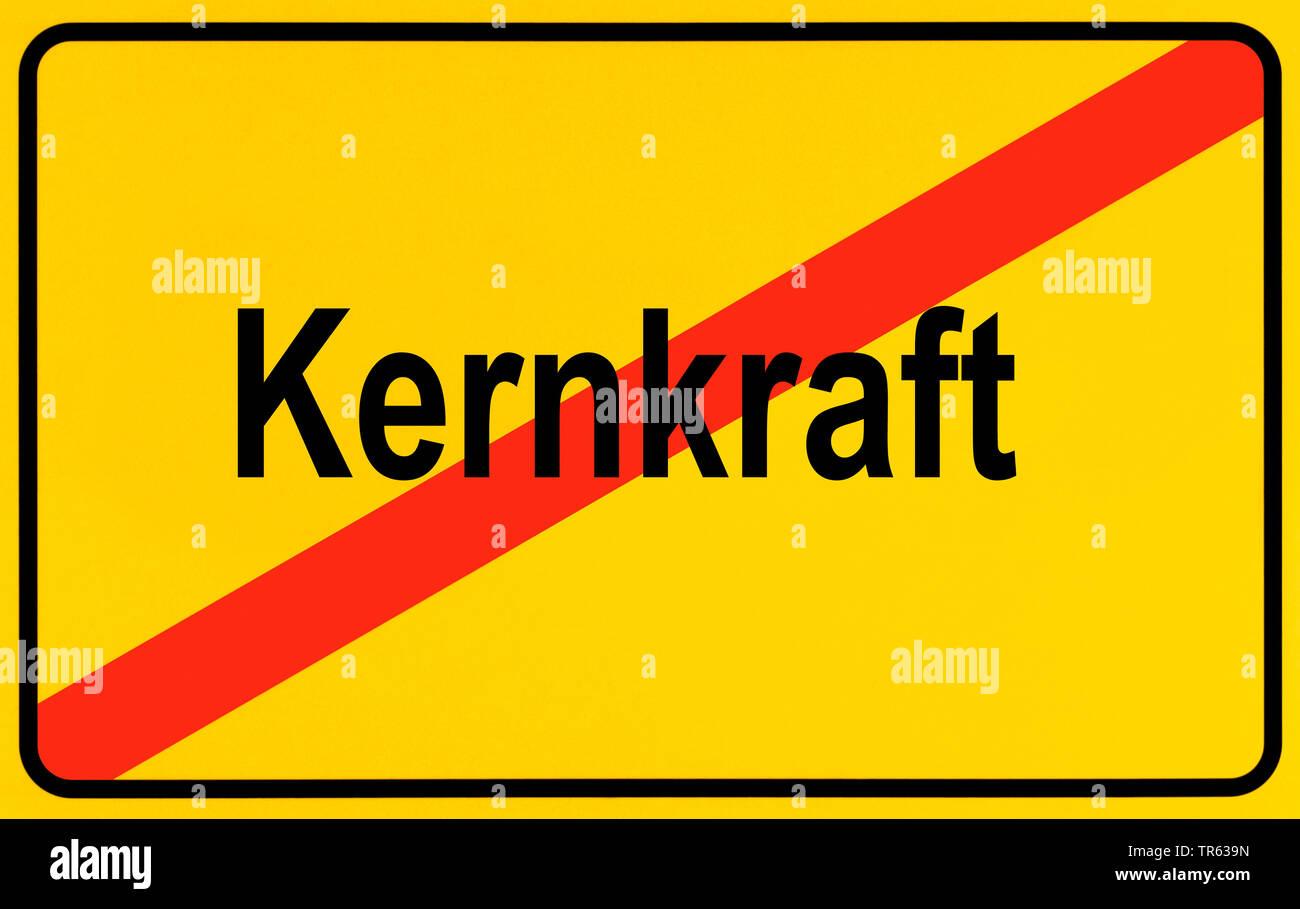 Ortsausgangsschild Kernkraft, Symbolbild Ausstieg aus der Atomenergie, Energiewende, Deutschland | city limit sign Kernkraft, nuclear energy, Germany - Stock Image
