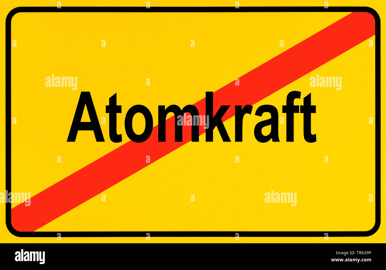 Ortsausgangsschild Atomkraft, Symbolbild Ausstieg aus der Atomenergie, Energiewende, Deutschland | city limit sign Atomkraft, nuclear energy, Germany - Stock Image