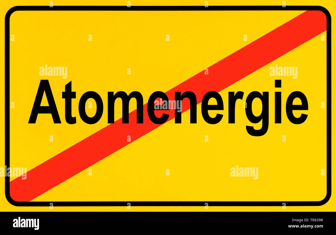 Ortsausgangsschild Atomenergie, Symbolbild Ausstieg aus der Atomenergie, Energiewende, Deutschland | city limit sign Atomenergie, nuclear energy, Germ - Stock Image