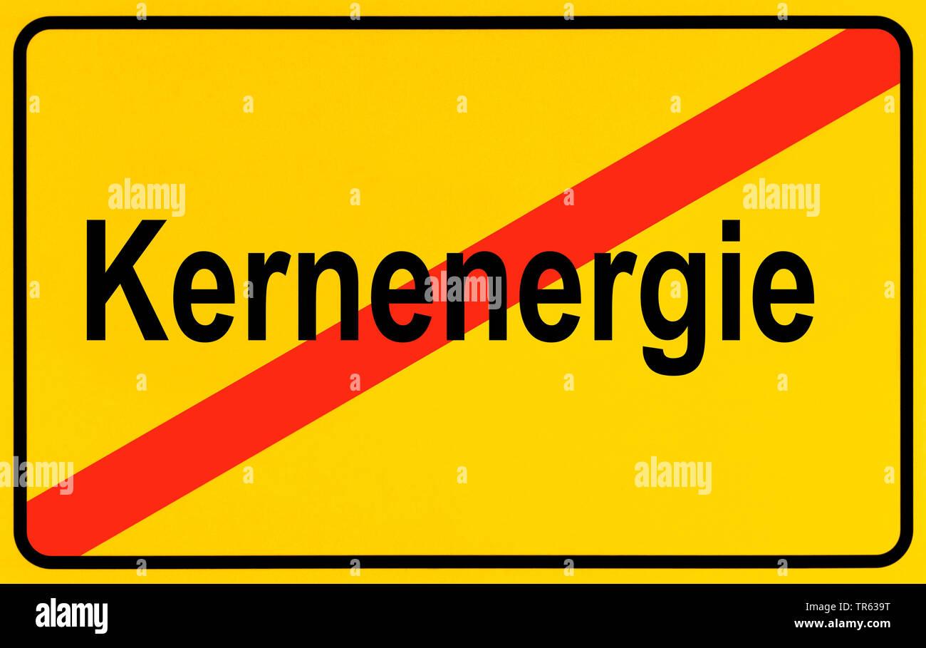 Ortsausgangsschild Kernenergie, Symbolbild Ausstieg aus der Atomenergie, Energiewende, Deutschland | city limit sign Kernenergie, nuclear energy, Germ - Stock Image