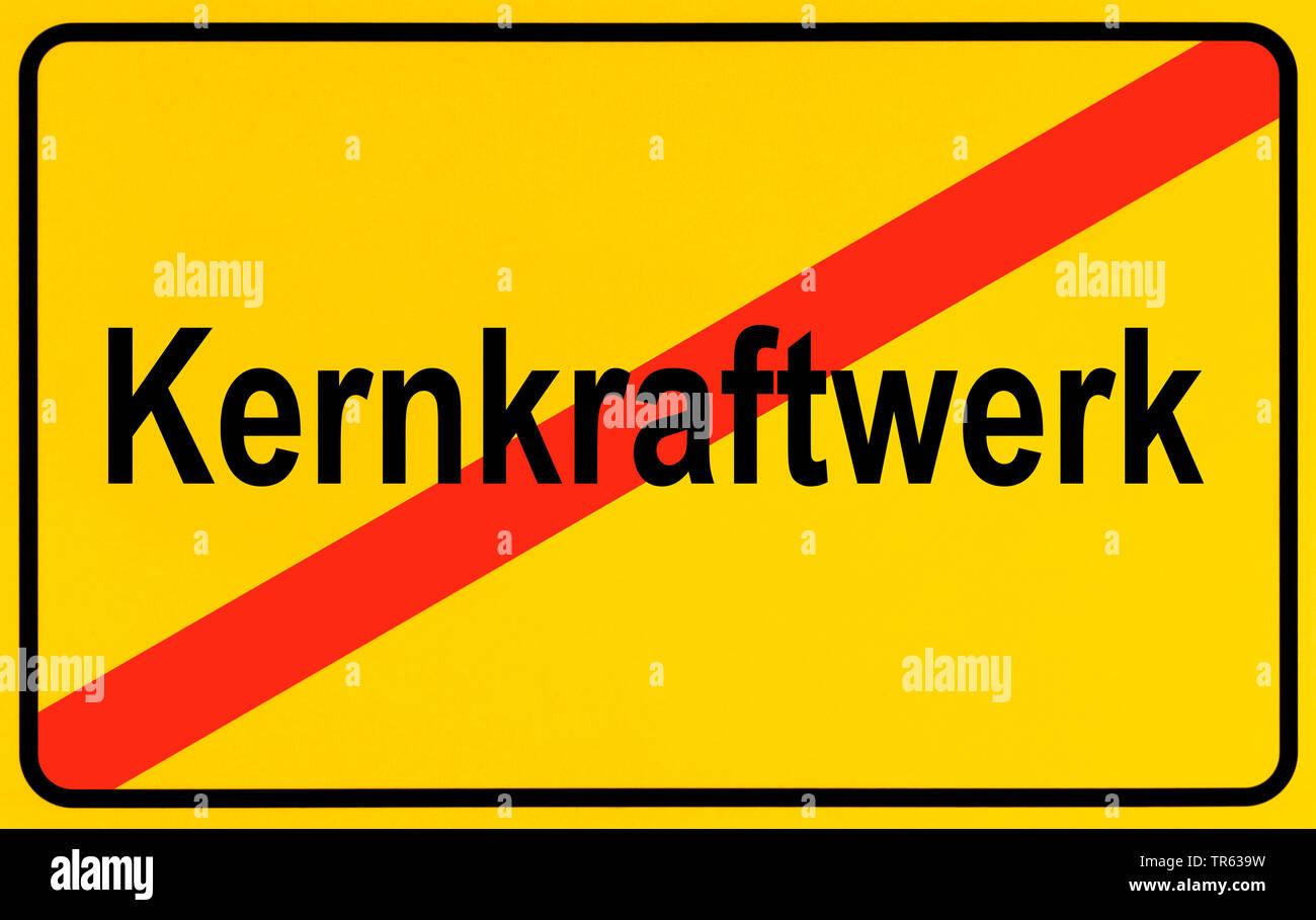 Ortsausgangsschild Kernkraftwerk, Symbolbild Ausstieg aus der Atomenergie, Energiewende, Deutschland | city limit sign Kernkraftwerk, nuclear power st - Stock Image