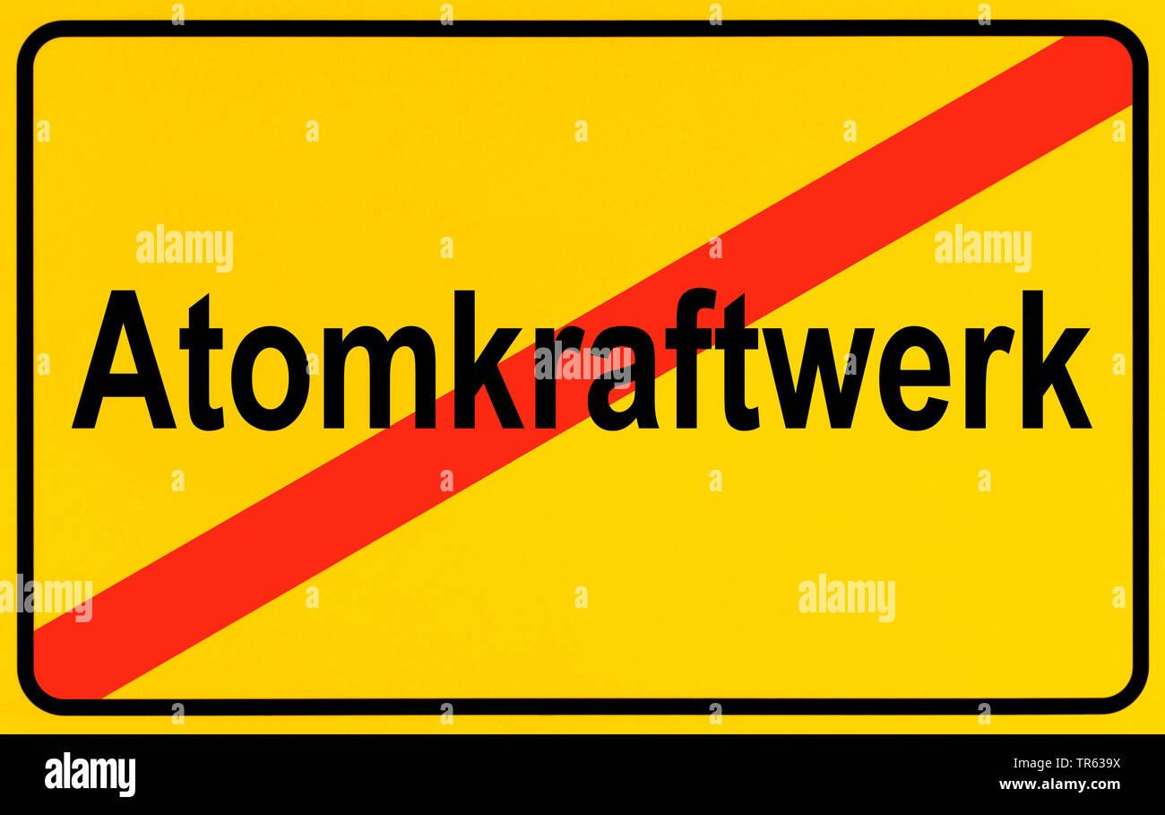 Ortsausgangsschild Atomkraftwerk, Symbolbild Ausstieg aus der Atomenergie, Energiewende, Deutschland | city limit sign Atomkraftwerk, nuclear power st Stock Photo