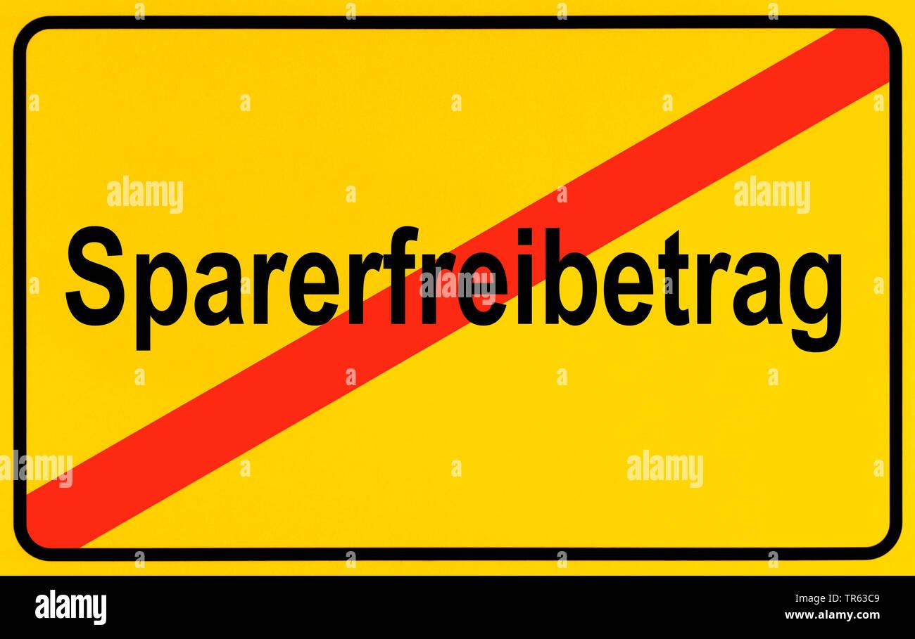 city limit sign Sparfreibetrag, tax exempt amount, Germany - Stock Image