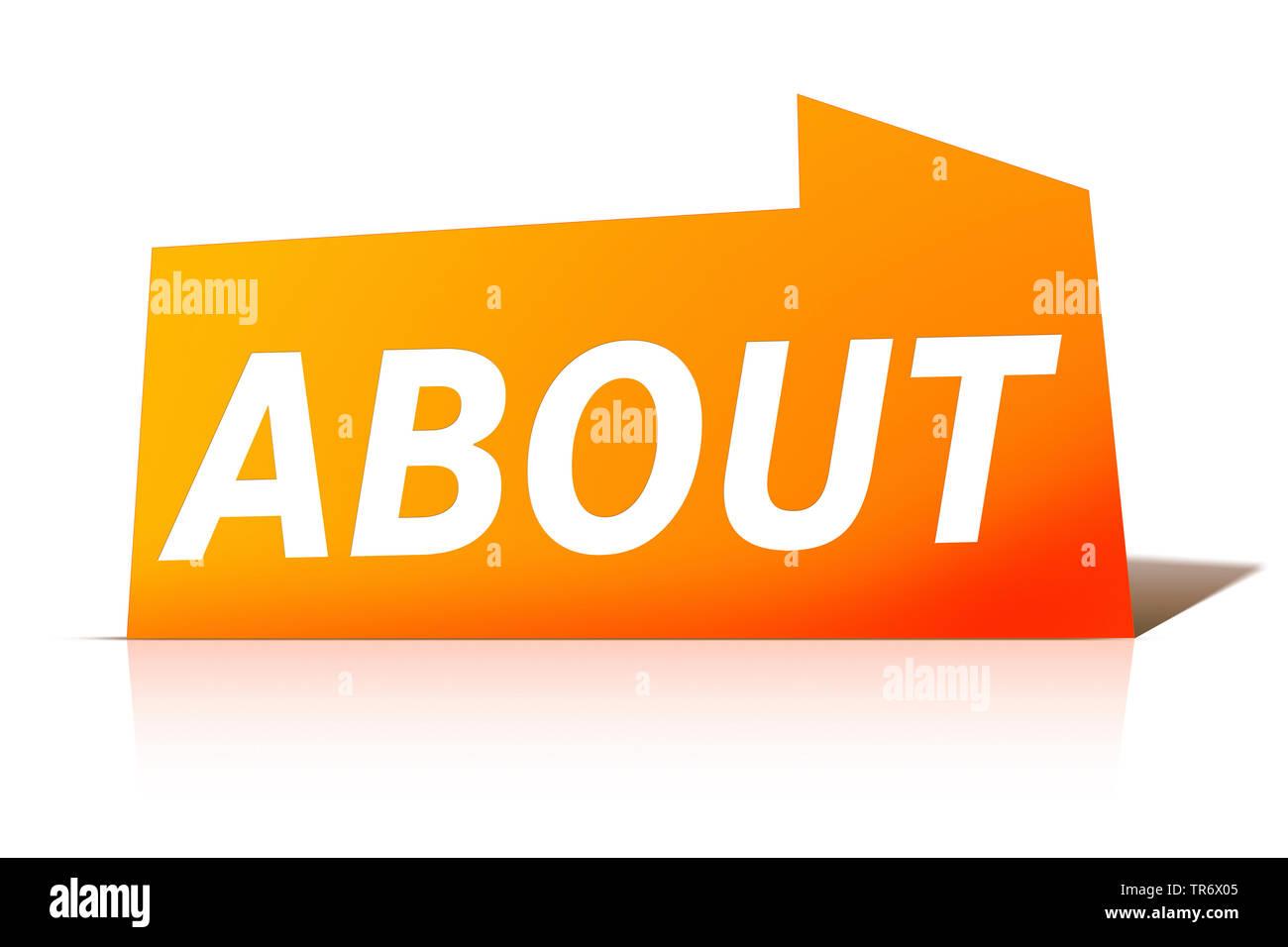 3D Computergrafik, orange Sprechblase mit Text ABOUT - UeBER, Europa | 3D computer graphic, orange speech bubble reading ABOUT, Europe | BLWS491612.jp - Stock Image