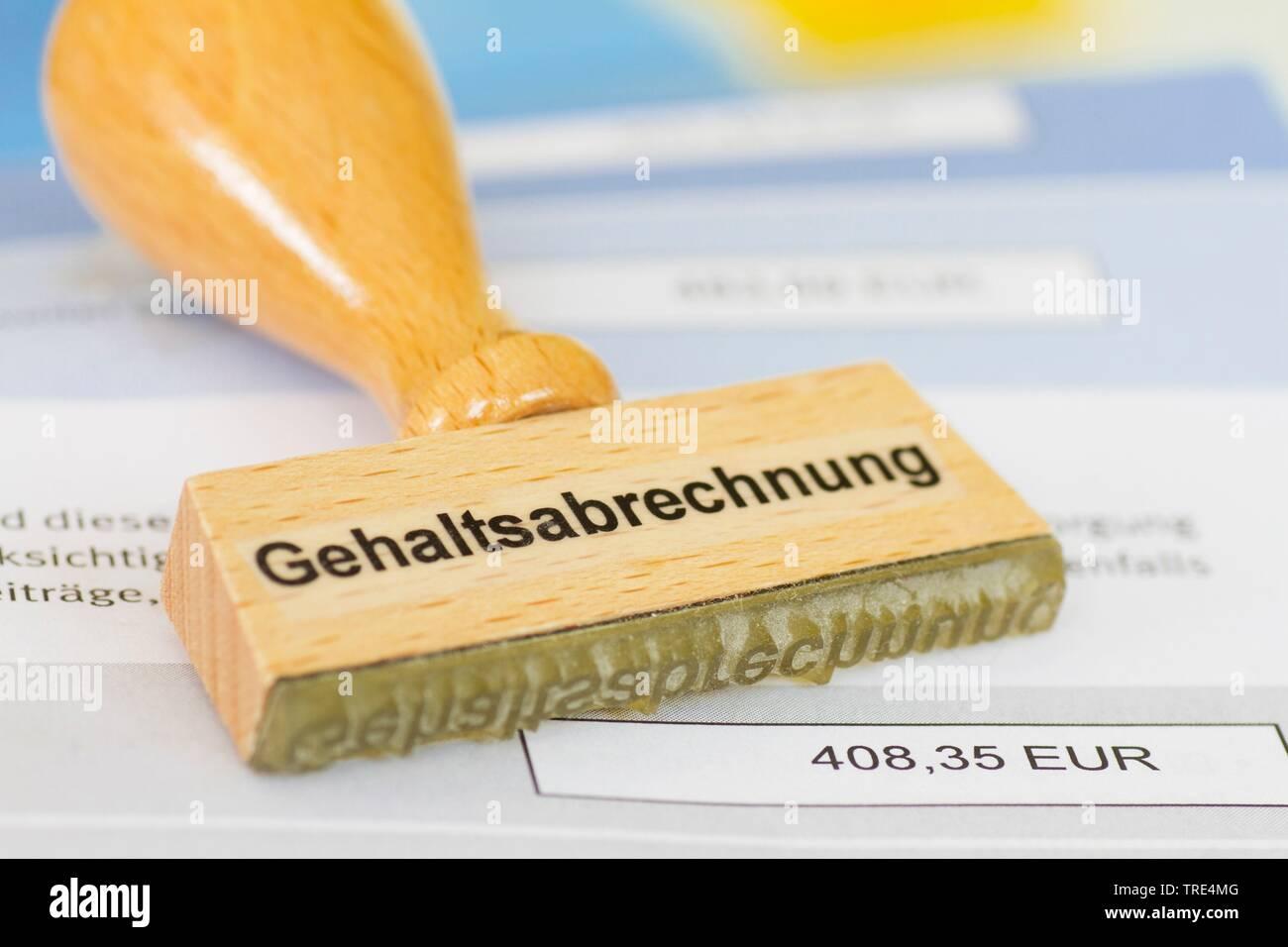 Stempel mit der Aufschrift Gehaltsabrechnung, Deutschland   stam lettering Gehaltsabrechnung, payroll, Germany   BLWS517206.jpg [ (c) blickwinkel/McPH - Stock Image